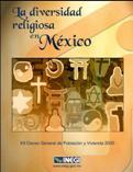 LA DIVERSIDAD RELIGIOSA EN MEXICO