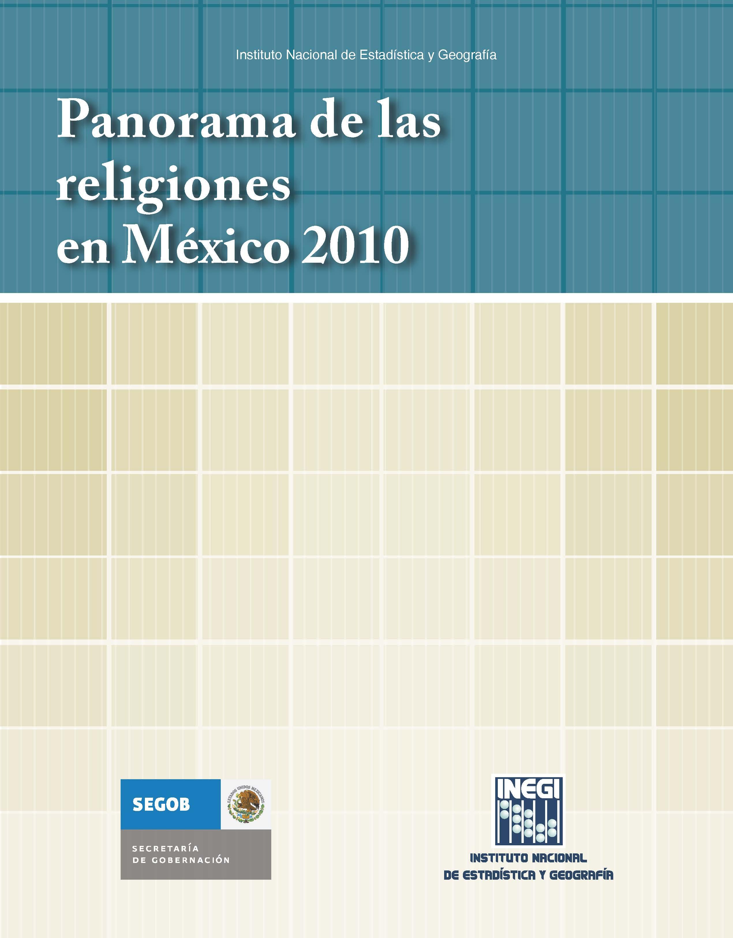 PANORAMA DE LAS RELIGIONES EN MEXICO 2010